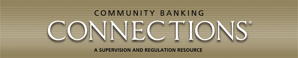 Community Banking Connections - A Supervision and Regulation Publication
